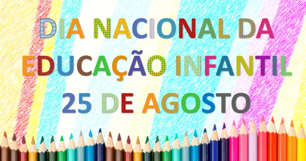 Dia Nacional da Educação Infantil