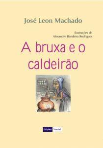 LIVRO- A BRUXA E O CALDEIRÃO